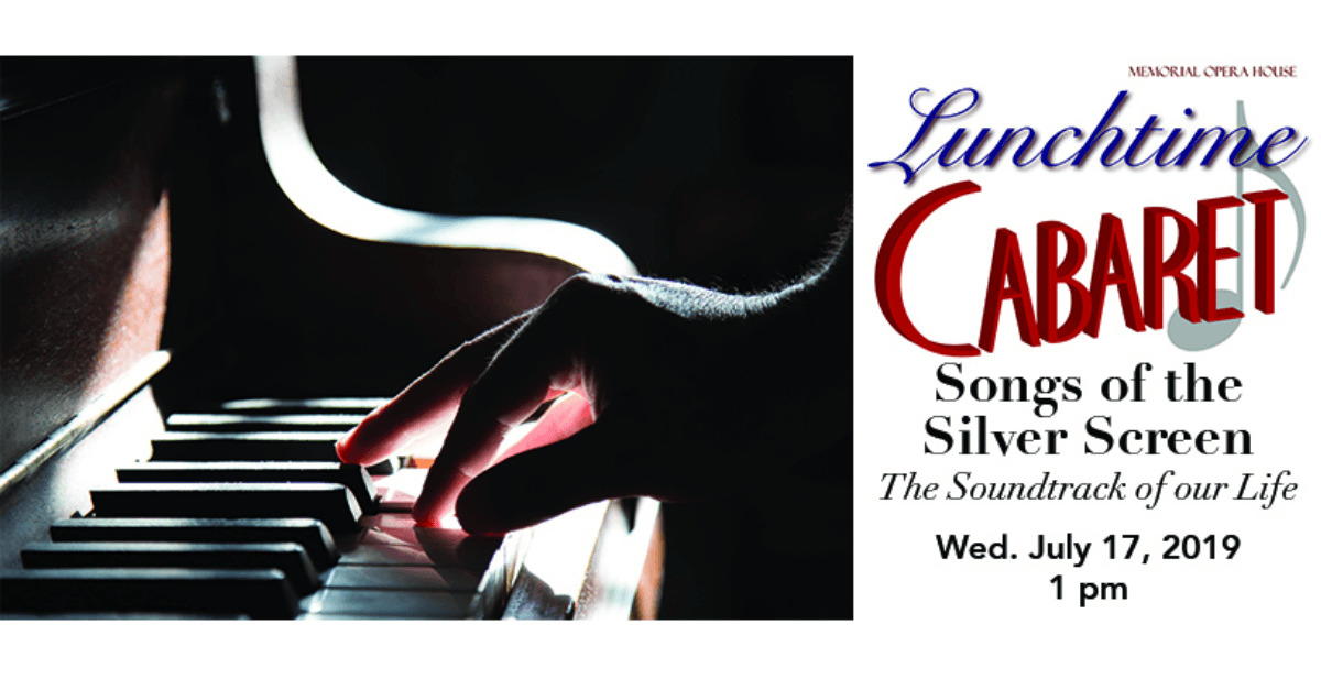 Songs of the Silver Screen Lunchtime Cabaret Page Banner