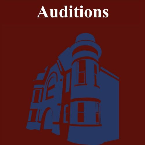 CLICK HERE for information about upcoming auditions