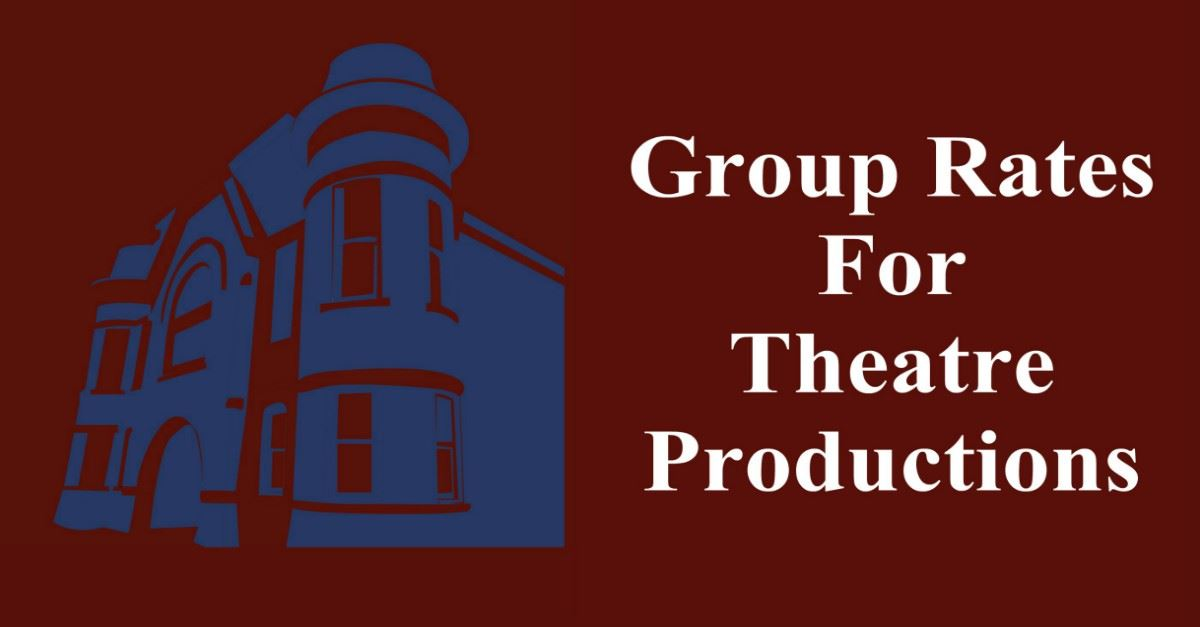 Group Rates For Theatre Productions Page Banner