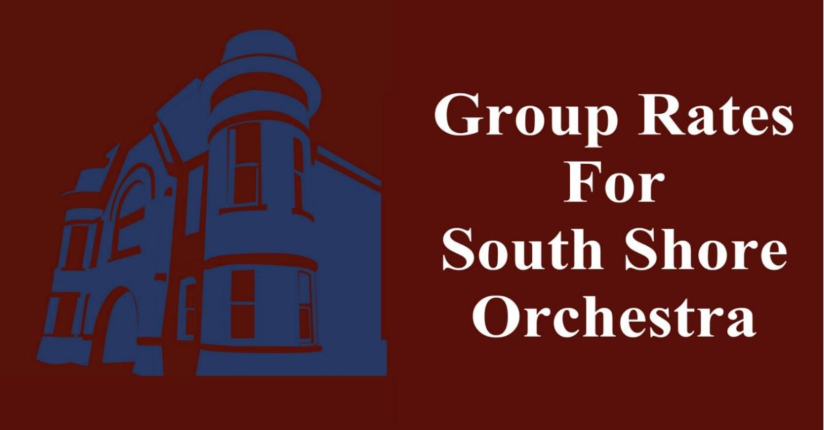 South Shore Orchestra Group Rates Page Banner