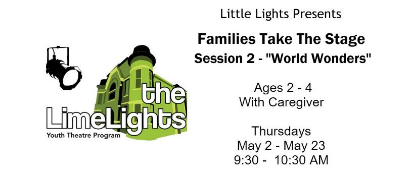 CLICK HERE for more information and registration for Families Take The Stage: World Wonders