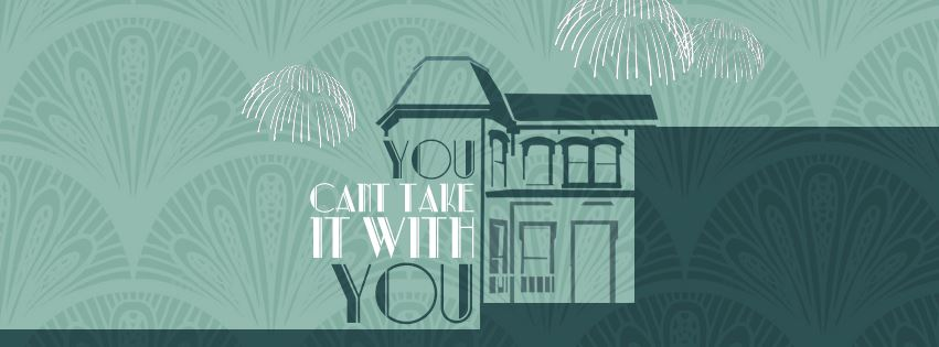 You Can't Take It With You Event Page Banner