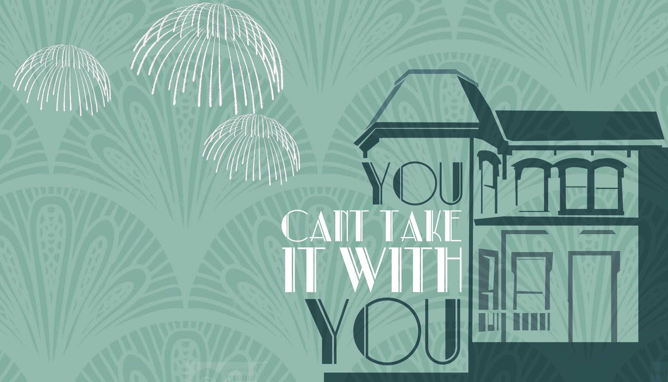 You Can&#39t Take It With You Event Poster
