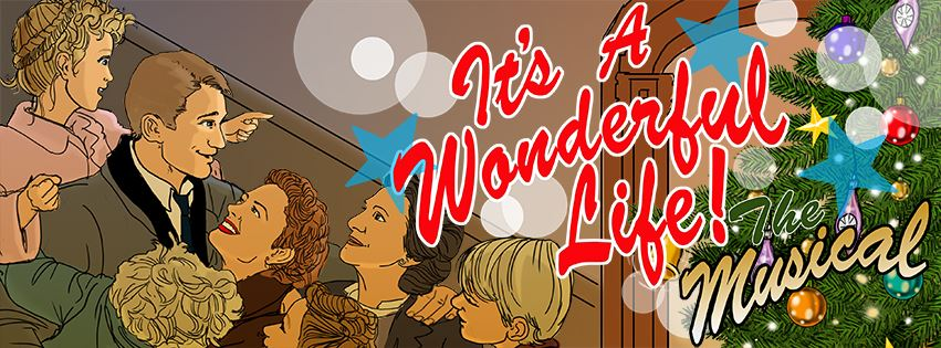 It's A Wonderful Life, The Musical Event Page Banner