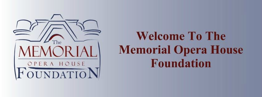 Memorial Opera House Foundation Home Page Banner